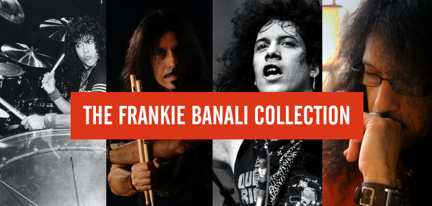 The Frankie Banali Collection